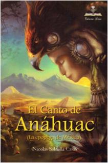 EL CANTO DE ANAHUAC