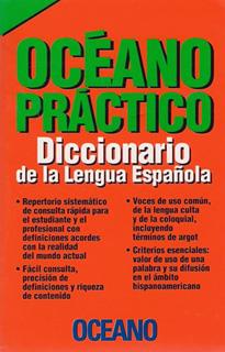 DICCIONARIO OCEANO PRACTICO: DICCIONARIO DE LA...
