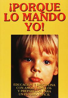 PORQUE LO MANDO YO (TOMO 1)