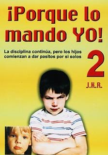 PORQUE LO MANDO YO (TOMO 2)