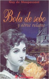 BOLA DE SEBO Y OTROS CUENTOS