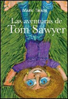 LAS AVENTURAS DE TOM SAWYER (NIVEL 3)
