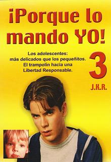PORQUE LO MANDO YO (TOMO 3)