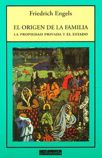 EL ORIGEN DE LA FAMILIA, LA PROPIEDAD PRIVADA Y...