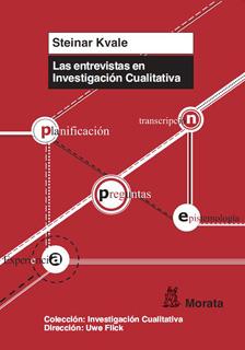 LAS ENTREVISTAS EN INVESTIGACIÓN CUALITATIVA