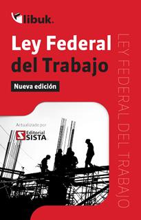 LEY FEDERAL DEL TRABAJO 2019 (BOLSILLO)
