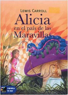ALICIA EN EL PAIS DE LAS MARAVILLAS (NIVEL 4)