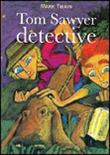 TOM SAWYER DETECTIVE (NIVEL 3)