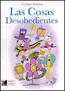 LAS COSAS DESOBEDIENTES (PRIMERAS LECTURAS)