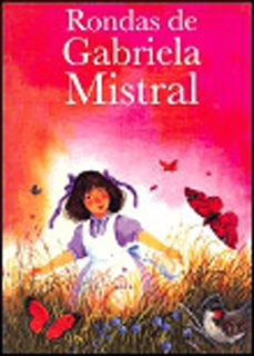 RONDAS DE GABRIELA MISTRAL (NIVEL 1)