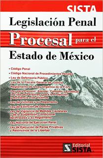 LEGISLACION PENAL PROCESAL PARA EL ESTADO DE MEXICO 2018 (CODIGO)
