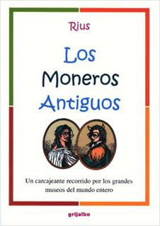 LOS MONEROS ANTIGUOS