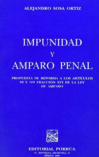 IMPUNIDAD Y AMPARO PENAL