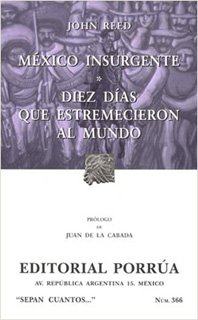 MEXICO INSURGENTE - DIEZ DIAS QUE ESTREMECIERON...