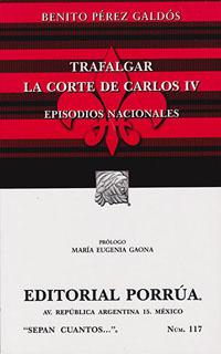 EPISODIOS NACIONALES: TRAFALCAR - LA CORTE DE...
