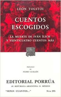CUENTOS ESCOGIDOS - LA MUERTE DE IVAN ILICH - EL...