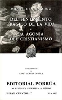DEL SENTIMIENTO TRAGICO DE LA VIDA - LA AGONIA...