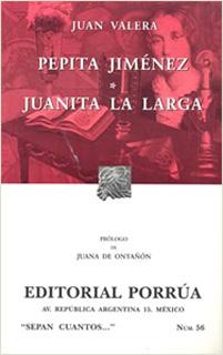 PEPITA JIMENEZ - JUANITA LA LARGA