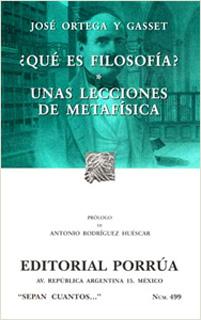 ¿QUE ES FILOSOFIA? - UNAS LECCIONES DE METAFISICA