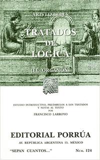 TRATADOS DE LOGICA (EL ORGANON)