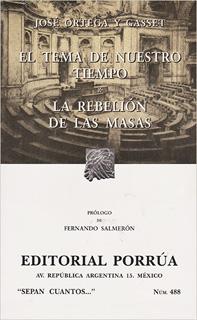 EL TEMA DE NUESTRO TIEMPO - LA REBELION DE LAS...
