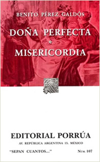 DOÑA PERFECTA - MISERICORDIA