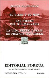EL VIEJO Y EL MAR - LAS NIEVES DEL KILIMANYARO -...