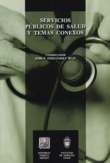 SERVICIOS PUBLICOS DE SALUD Y TEMAS CONEXOS