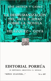 LA DESHUMANIZACION DEL ARTE E IDEAS SOBRE LA...