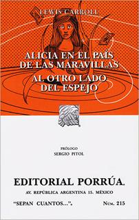 ALICIA EN EL PAIS DE LAS MARAVILLAS - AL OTRO LADO DEL ESPEJO