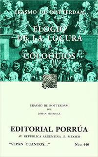 ELOGIO DE LA LOCURA - COLOQUIOS