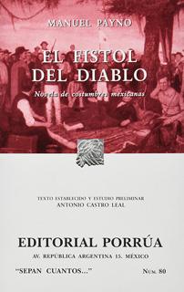 EL FISTOL DEL DIABLO: NOVELA DE COSTUMBRES...