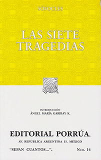 LAS SIETE TRAGEDIAS: AYAX - FILOCTETES - ELECTRA...