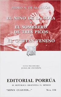 EL NIÑO DE LA BOLA - EL SOMBRERO DE TRES PICOS -...