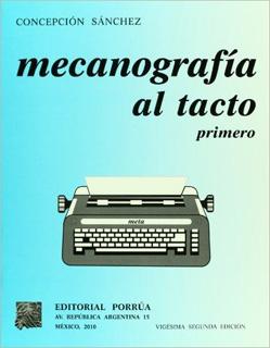 MECANOGRAFIA AL TACTO PRIMERO