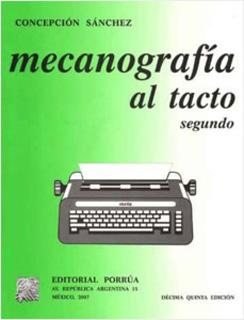 MECANOGRAFIA AL TACTO SEGUNDO