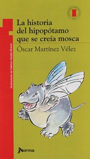 LA HISTORIA DEL HIPOPOTAMO QUE SE CREIA MOSCA...