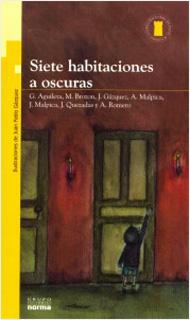 SIETE HABITACIONES A OSCURAS (SERIE AMARILLA)