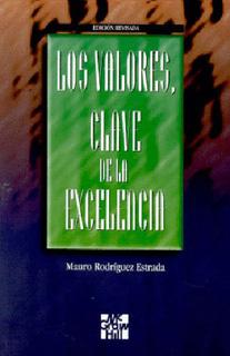 LOS VALORES CLAVE DE LA EXCELENCIA