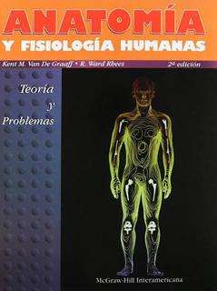 ANATOMIA Y FISIOLOGIA HUMANAS: TEORIA Y PROBLEMAS