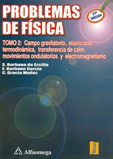 PROBLEMAS DE FISICA TOMO 2: CAMPO GRAVITATORIO,...