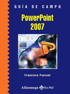 POWERPOINT 2007: GUIA DE CAMPO