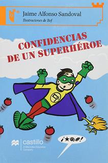 CONFIDENCIAS DE UN SUPERHEROE (SERIE NARANJA)