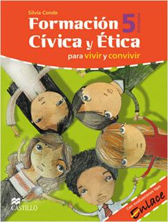 FORMACION CIVICA Y ETICA 5