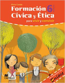 FORMACION CIVICA Y ETICA 6