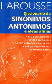 DICCIONARIO SINONIMOS Y ANTONIMOS E IDEAS AFINES