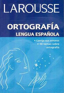 ORTOGRAFIA LENGUA ESPAÑOLA