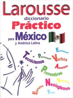 LAROUSSE DICCIONARIO PRACTICO PARA MEXICO Y...