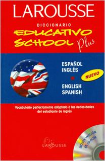 LAROUSSE DICCIONARIO EDUCATIVO SCHOOL PLUS...