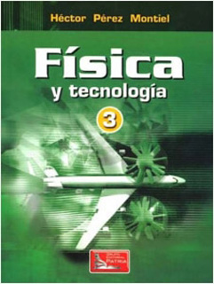 FISICA Y TECNOLOGIA 3